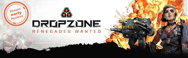 Dropzone – Renegades wanted!